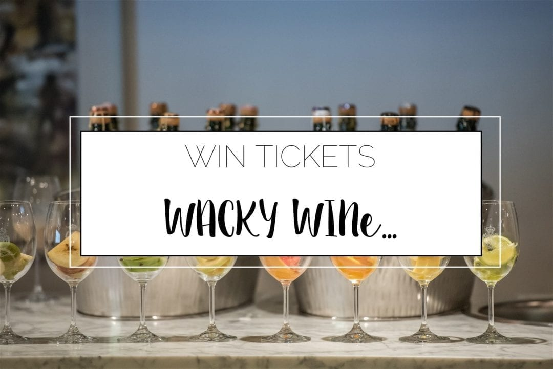Wacky Wine | 1- 4 June | Competition Closed 5