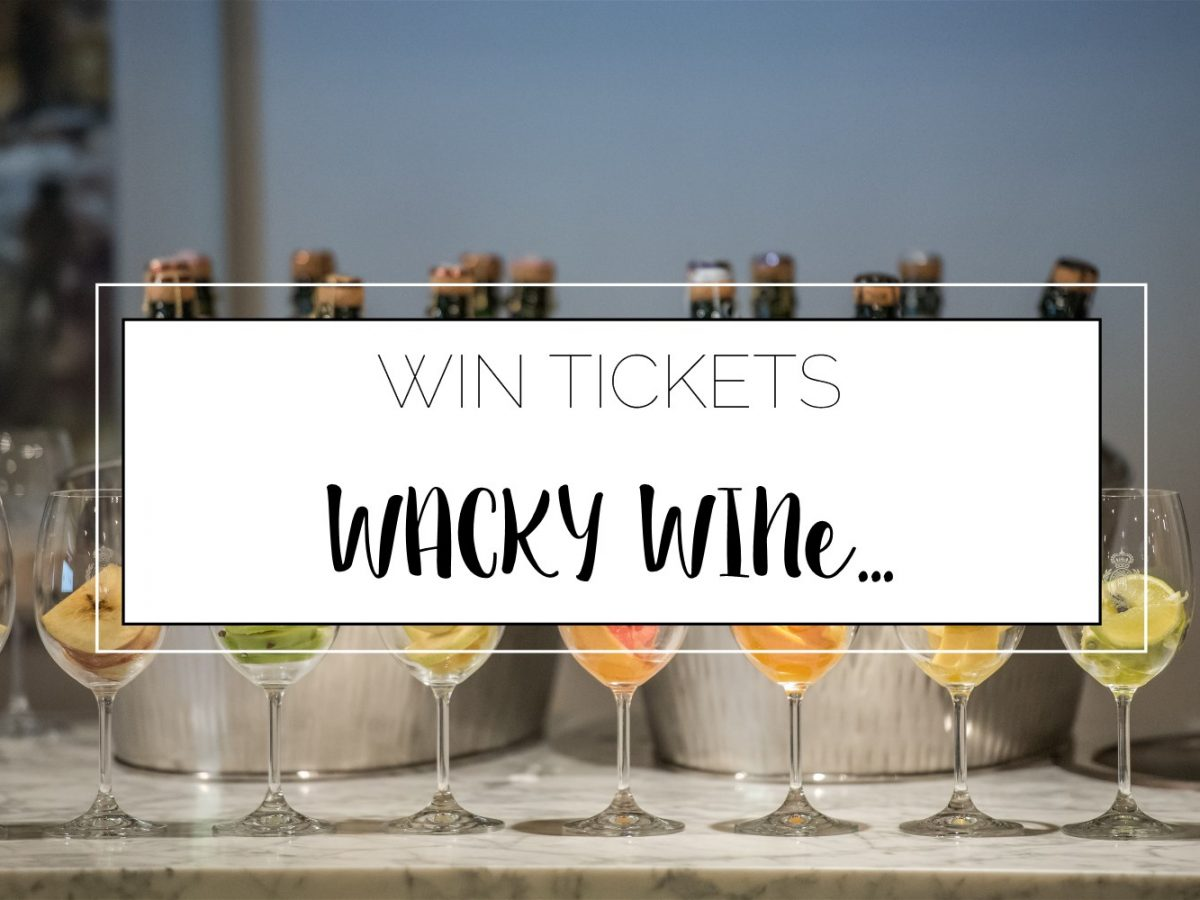Win Wacky Wine Tickets 2017 1200x900 - Wacky Wine | 1- 4 June | Competition Closed